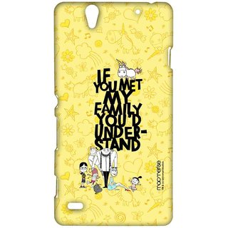 Family Woes - Sublime Case For Sony Xperia C4