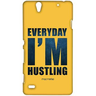 Everyday I M Hustling - Sublime Case For Sony Xperia C4