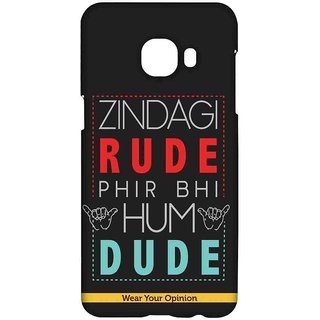 Zindagi Rude - Sublime Case For Samsung C5