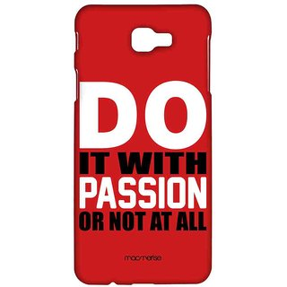 Passion Or No - Sublime Case For Samsung J7 Prime