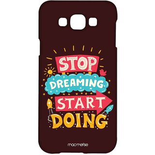Stop Dreaming Start Doing - Sublime Case For Samsung Grand Max