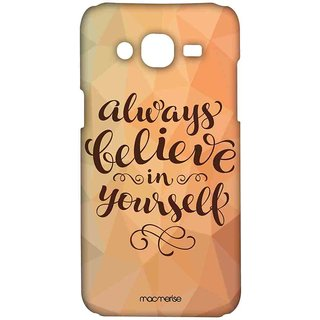 Believe In Yourself - Sublime Case For Samsung On7 Pro