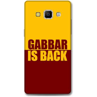 Samsung Galaxy A7 2015 Designer Hard-Plastic Phone Cover from Print Opera -Gabbar is back
