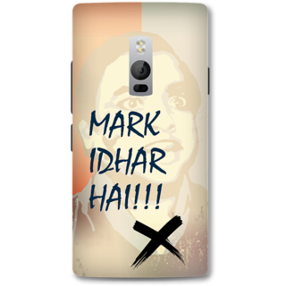 One Plus Two Designer Hard-Plastic Phone Cover from Print Opera -Mark idhar hai
