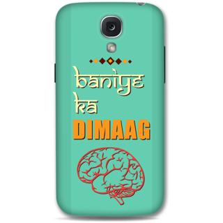 Samsung Galaxy S4 Designer Hard-Plastic Phone Cover from Print Opera -Baniye ka dimaag