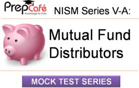 NISM Series VA - Mutual Fund Distributors Premium Mock Tests by PrepCafe