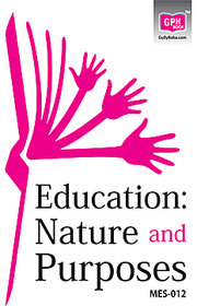 MES12 Education  Nature and Purposes (IGNOU Help book for MES-012  Education  Nature and Purposes in English Medium)