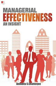 Managerial Effectiveness An Insight
