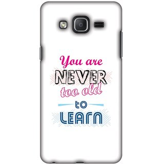 Amzer Designer Case - Never Too Old To Learn For Samsung Galaxy On7 Pro G-600FY