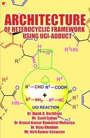 Architecture of Heterocyclic Framework Using Ugi-Adduct