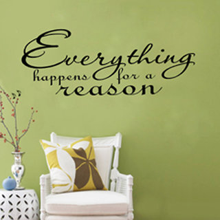 Decor Villa Wall Sticker (Everything Happens For ,Surface Covering Area 44 x 17 Inch)