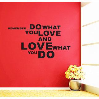 Decor Villa Wall Sticker ( Do What U Love ,Surface Covering Area 28 x 16 Inch)