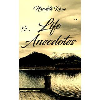 Life Anecdotes