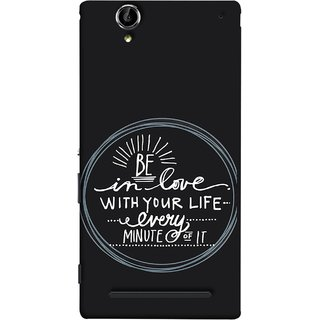 FUSON Designer Back Case Cover for Sony Xperia T2 Ultra :: Sony Xperia T2 Ultra Dual SIM D5322 :: Sony Xperia T2 Ultra XM50h (Every Minute Of It Always Like Enjoy Happy Cool Relax)