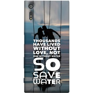 FUSON Designer Back Case Cover for Sony Xperia XR (Many Lived Without Love But No One Without Water )