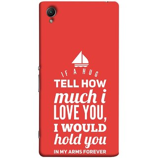 FUSON Designer Back Case Cover for Sony Xperia XA :: Sony Xperia XA Dual (If A Hug Tell How Much I Love You Hold You )