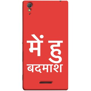 FUSON Designer Back Case Cover for Sony Xperia T3 (I Am Bad And Don Hindi English India Mumbai)