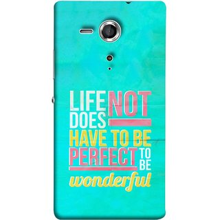 FUSON Designer Back Case Cover for Sony Xperia SP :: Sony Xperia SP HSPA C5302 :: Sony Xperia SP LTE C5303 :: Sony Xperia SP LTE C5306 (To Be Wonderful Inspirational Quotes Life Green Back)