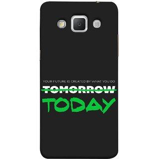 FUSON Designer Back Case Cover for Samsung Galaxy Grand 3 :: Samsung Galaxy Grand Max G720F (Not Tomorrow But Today Kiyosaki Quotes Inspirational)