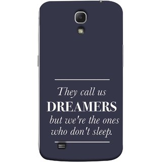 FUSON Designer Back Case Cover for Samsung Galaxy Mega 6.3 I9200 :: Samsung Galaxy Mega 6.3 Sgh-I527 (But We Are The Ones Who Don'T Sleep Successful )