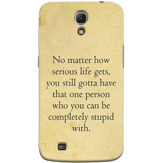 FUSON Designer Back Case Cover for Samsung Galaxy Mega 6.3 I9200 :: Samsung Galaxy Mega 6.3 Sgh-I527 (Gotta Have One Person Who You Can Be Completely )