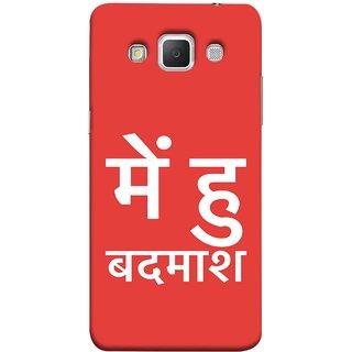 FUSON Designer Back Case Cover for Samsung Galaxy Grand Max G720 (I Am Bad And Don Hindi English India Mumbai)