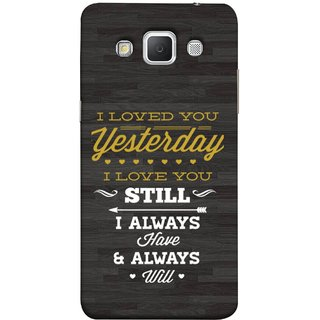 FUSON Designer Back Case Cover for Samsung Galaxy Grand Max G720 (I Always Have And Always Will Love )