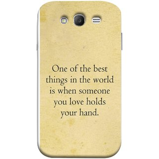 FUSON Designer Back Case Cover for Samsung Galaxy Grand Neo Plus I9060I :: Samsung Galaxy Grand Neo+ (Someone You Love Holds Your Hands Forever Together)