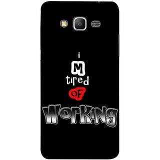 FUSON Designer Back Case Cover for Samsung Galaxy Grand Prime :: Samsung Galaxy Grand Prime Duos :: Samsung Galaxy Grand Prime G530F G530Fz G530Y G530H G530Fz/Ds (Had Hugh Work Load Sad Unhappy Relax)