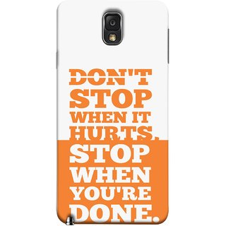 FUSON Designer Back Case Cover for Samsung Galaxy Note 3 :: Samsung Galaxy Note Iii :: Samsung Galaxy Note 3 N9002 :: Samsung Galaxy Note 3 N9000 N9005 (Stop When You Are Done Always See Targets )