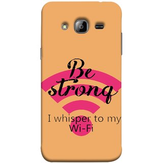 FUSON Designer Back Case Cover for Samsung Galaxy J5 (2015) :: Samsung Galaxy J5 Duos (2015 Model)  :: Samsung Galaxy J5 J500F :: Samsung Galaxy J5 J500Fn J500G J500Y J500M  (Be Strong In Life Always Youngs Boys And Girls Network)