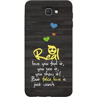 FUSON Designer Back Case Cover for Samsung Galaxy J7 Prime (2016) (Real Love True False Love Words See It Show It )