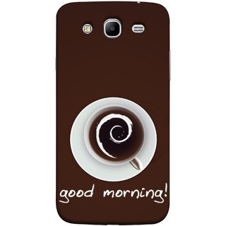 FUSON Designer Back Case Cover for Samsung Galaxy Mega 5.8 I9150 :: Samsung Galaxy Mega Duos 5.8 I9152 (Good Morning Afternoon Evening Coffee Tea Cream )