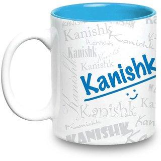 Kanishk Name Gift  Ceramic Inside Blue Mug Gifts For Birthday