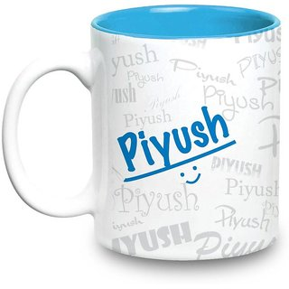Buy Piyush Name Gift Ceramic Inside Blue Mug Gifts For Birthday Online INR329 From ShopClues