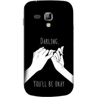 FUSON Designer Back Case Cover for Samsung Galaxy S Duos 2 S7582 :: Samsung Galaxy Trend Plus S7580 (My Love All Will Be Fine Just Relaxed Holding Hand)