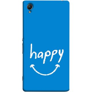 FUSON Designer Back Case Cover for Sony Xperia C6 Ultra Dual (Blue Background Themes Stay Happy White Font)