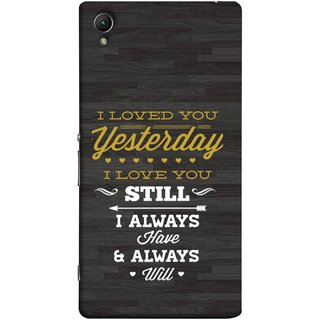 FUSON Designer Back Case Cover for Sony Xperia M4 Aqua :: Sony Xperia M4 Aqua Dual (I Always Have And Always Will Love )