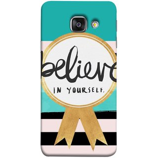FUSON Designer Back Case Cover for Samsung Galaxy A3 (6) 2016 :: Samsung Galaxy A3 2016 Duos :: Samsung Galaxy A3 2016 A310F A310M A310Y :: Samsung Galaxy A3 A310 2016 Edition (Trust Your Self Winner 1St Prize Successful)