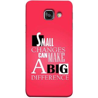 FUSON Designer Back Case Cover for Samsung Galaxy A5 (6) 2016 :: Samsung Galaxy A5 2016 Duos :: Samsung Galaxy A5 2016 A510F A510M A510Fd A5100 A510Y :: Samsung Galaxy A5 A510 2016 Edition (Chote Chote Badlav Bada Farak Best Quotes Sayings)