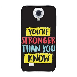 Samsung GALAXY S4 GT-I9500 Designer Case You Are Stronger Than.. for Samsung GALAXY S4 GT-I9500