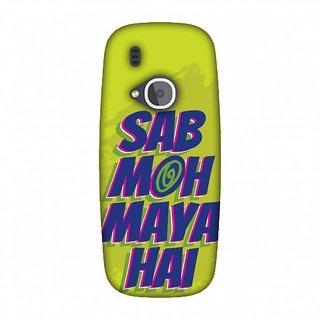 Nokia 3310 Designer Case Sab Moh Maya Hai for Nokia 3310