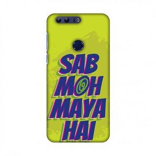 Huawei Honor 8 Designer Case Sab Moh Maya Hai for Huawei Honor 8