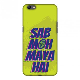 Oppo F3 Plus Designer Case Sab Moh Maya Hai for Oppo F3 Plus