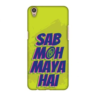 Oppo F1 Plus Designer Case Sab Moh Maya Hai for Oppo F1 Plus
