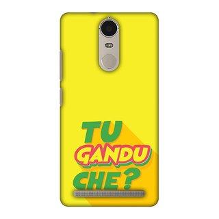 Lenovo K5 Note,Lenovo Vibe K5 Note Designer Case Tu Gandu Che? for Lenovo K5 Note,Lenovo Vibe K5 Note