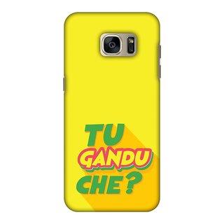 Samsung GALAXY S7 Edge SM-G935F Designer Case Tu Gandu Che? for Samsung GALAXY S7 Edge SM-G935F