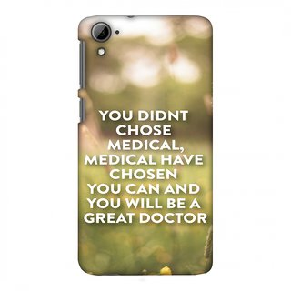 HTC Desire 826 Designer Case Doctors Quote 2 for HTC Desire 826
