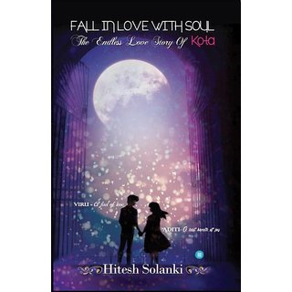FALL IN LOVE WITH SOUL - THE ENDLESS LOVE STORY OF KOTA