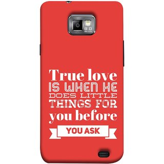 FUSON Designer Back Case Cover for Samsung Galaxy S2 I9100 :: Samsung I9100 Galaxy S Ii (Ture Love When Before Ask Care Love Hearts)
